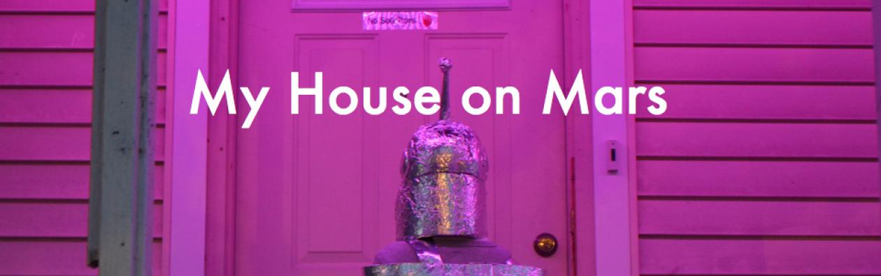 My House On Mars